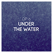 DP-6: Under The Water
